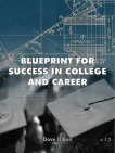 Blueprint for Success in College and Career, 1st ed.