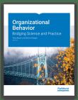Organizational Behavior: Bridging Science and Practice, 3rd ed.