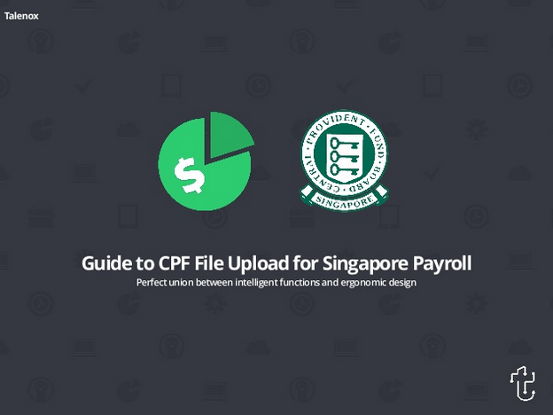 Slideshare How-To: Guide to CPF File Upload for Singapore Payroll