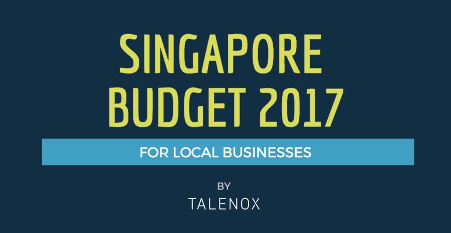 singapore budget 2017 for local businesses