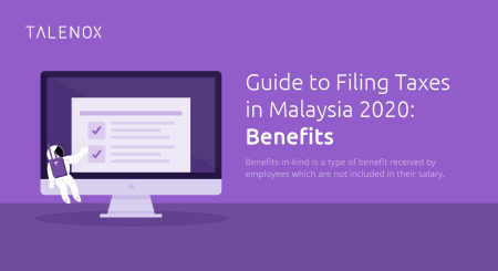 benefits in kind malaysia tax filing