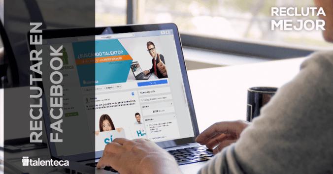 Adquisición de Talento-consejos para reclutar en facebook