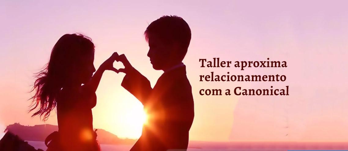 Taller aproxima relacionamento com a Canonical