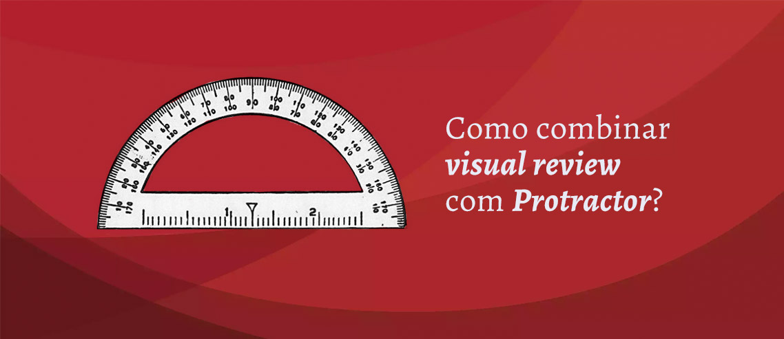 Combine VisualReview com Protractor