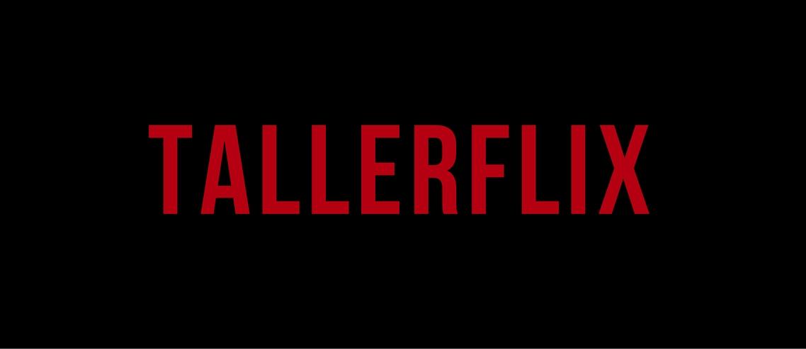 Tallerflix: séries originais da Taller