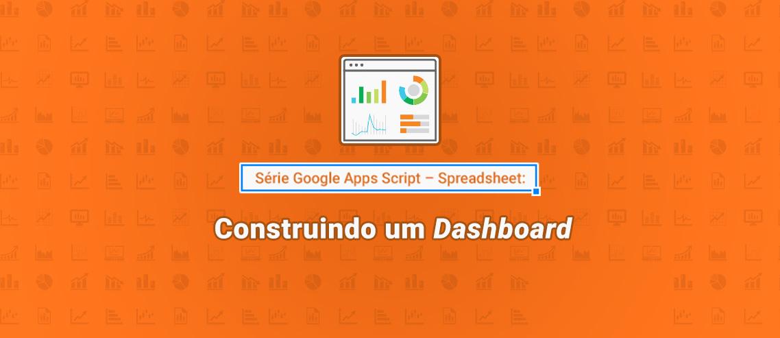Google Apps Script: Dashboard