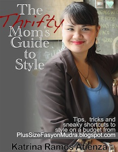 The Thrifty Mom's Guide to Style by Katrina Ramos Atienza