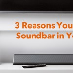 Why you need a sound bar