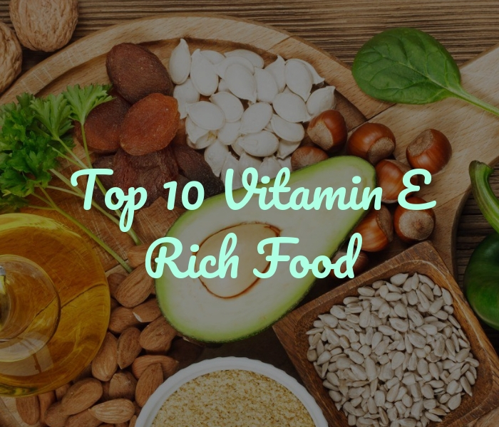 Top 10 Vitamin E Rich Food