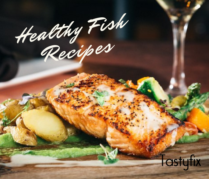 Top 10 Healthy Fish Recipes for a Good diet!!!