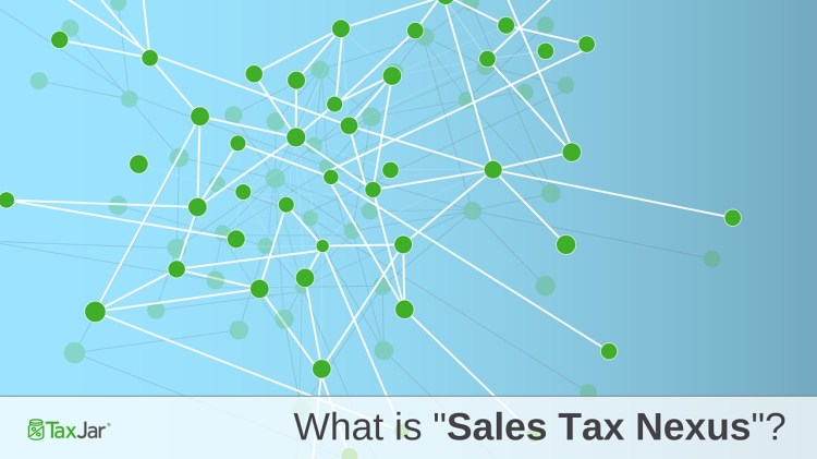 Gross sales Tax Nexus Outlined - Be told all about Nexus 1