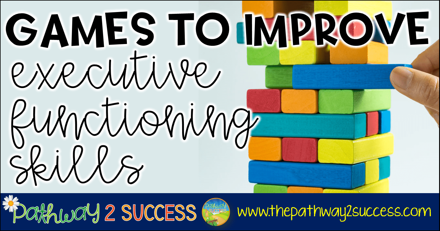 Games To Improve Executive Functioning Skills