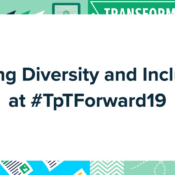 Talking Diversity and Inclusion at #TpTForward19