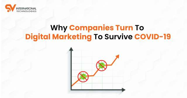 Why Companies Turn to Digital Marketing to Survive COVID-19