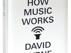 On our reading list: David Byrne's book, How Music Works
