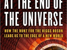 On our reading list: The Particle at the End of the Universe