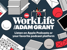 "TED original podcast ""WorkLife with Adam Grant"" returns with Season 3"