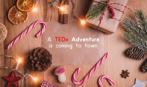 A TEDx Adventure is coming to town.