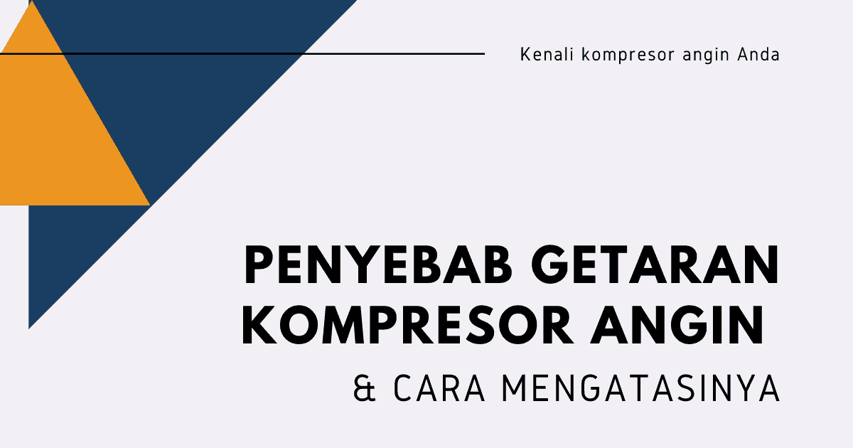 Kompresor Angin Bergetar