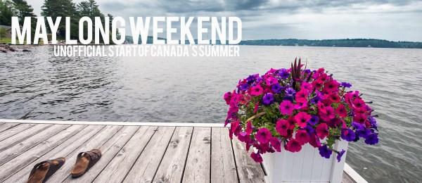 Victoria Day – May Long Weekend | Telpay Blog