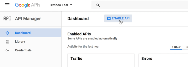 Step one of enabling an API for your project