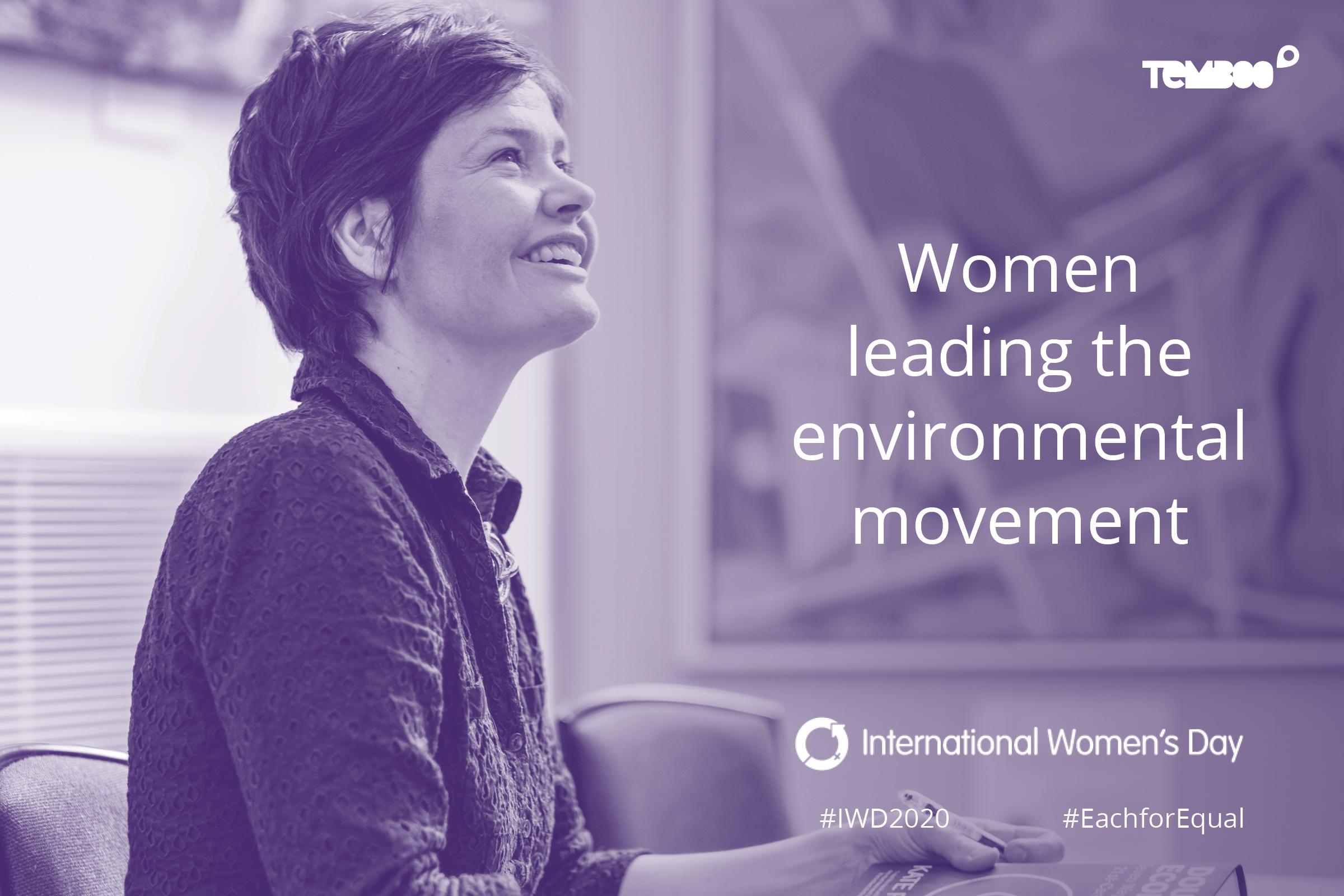 22 Women Leading the Environmental Movement