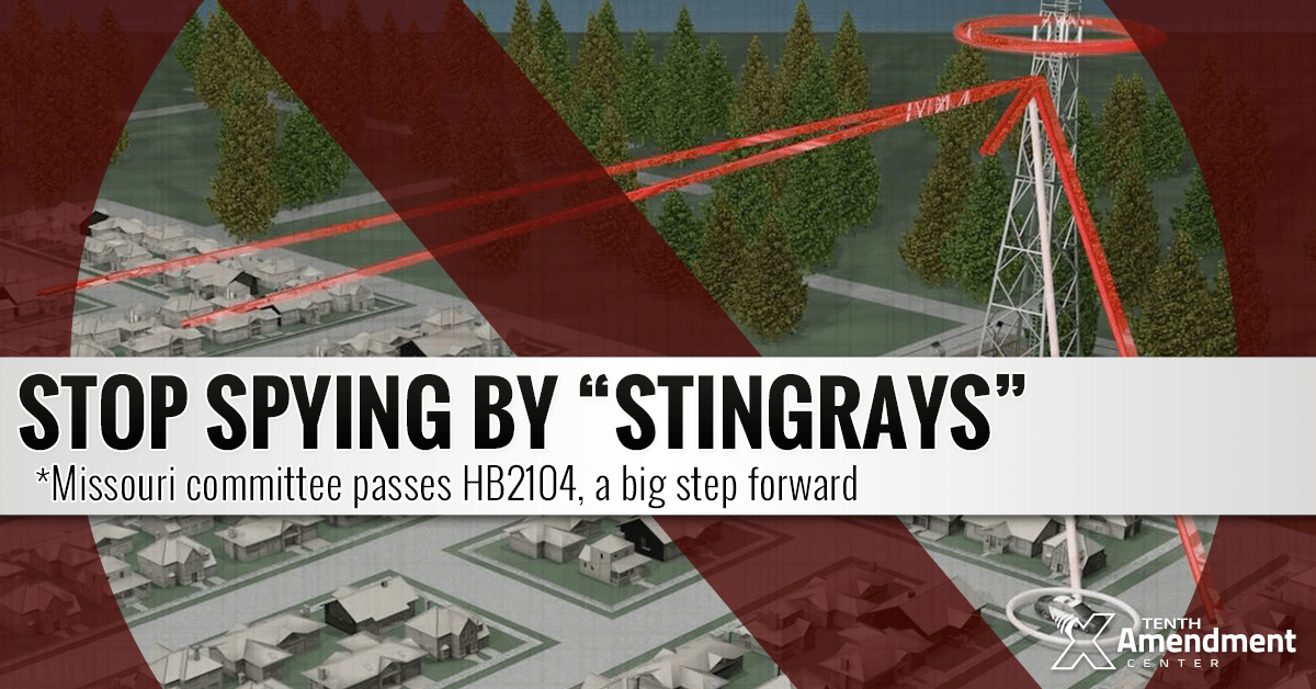 Missouri Committee Passes Bill to Ban Warrantless Stingray Spying; Help Hinder Federal Surveillance