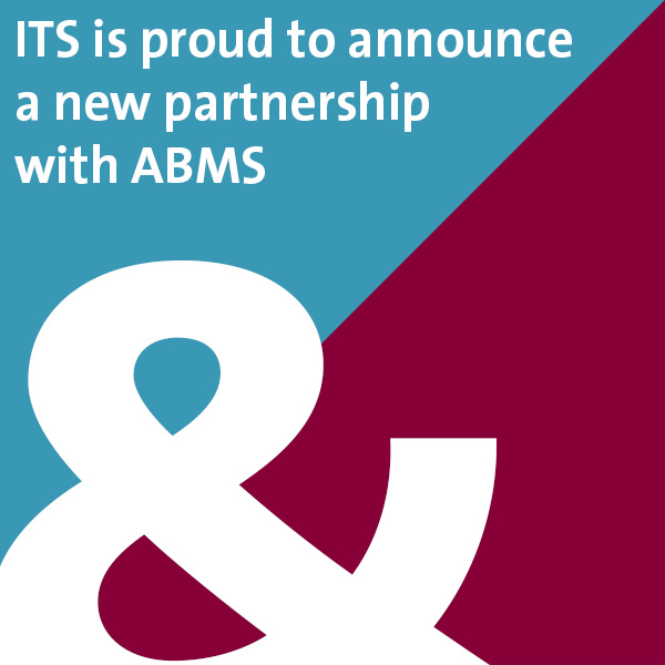 ITS & ABMS Partner to Advance Certification
