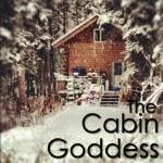 Cabin Goddess