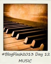 #BlogFlash2013 (March): Day 12 - Music