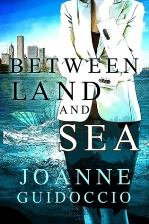 Between Land and Sea - Joanne Guidoccio