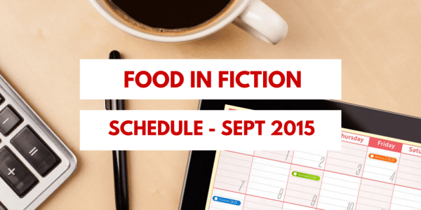 Food in Fiction Schedule