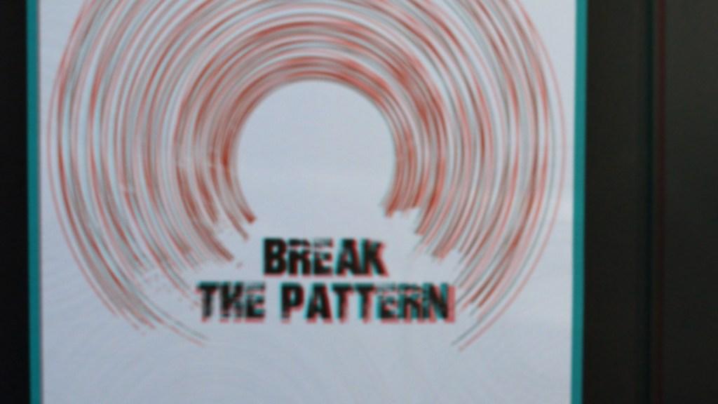 #breakthepattern