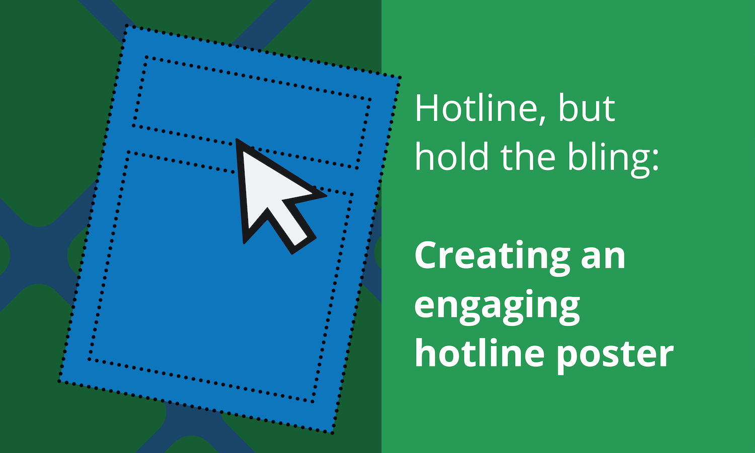creating an engaging hotline poster