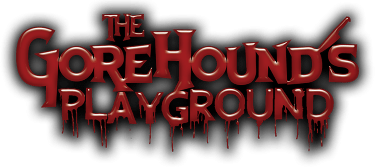 The Gorehound's Playground Blog