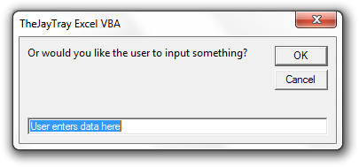 Excel VBA : Message Boxes & User Inputs - The JayTray Blog