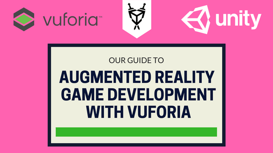 Our Unity Tutorial on Augmented Reality Game Development with Vuforia SDK