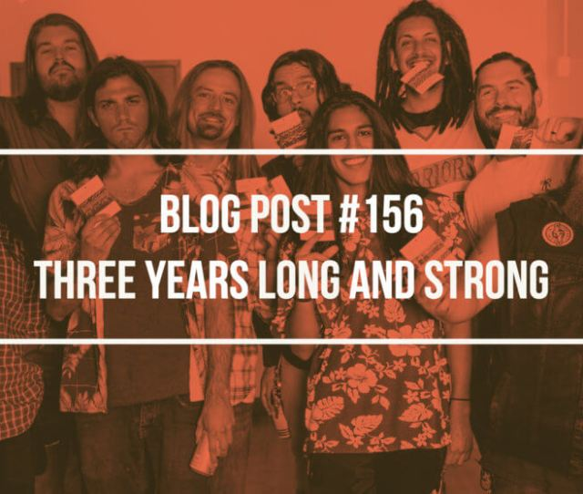 Blog Post 156 Three Years Long And Strong