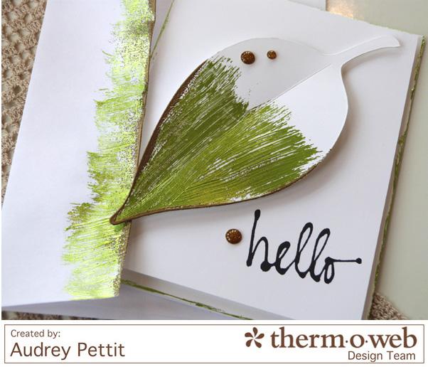 AudreyPettit Thermoweb DecoFoil Hello Card