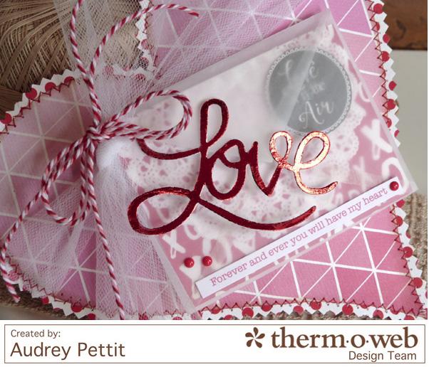 AudreyPettit Thermoweb DecoFoil LoveValentinePillow2