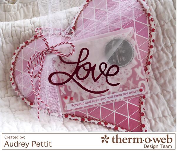 AudreyPettit Thermoweb DecoFoil LoveValentinePillow3