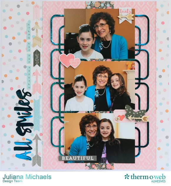 All Smiles Scrapbook Page by Juliana MIchaels featuring Therm O Web Adhesives, iCraft Hot Melt, and Deco Foil