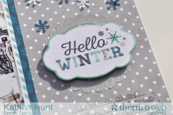 Hello_Winter_Scrapbook_Layout_Therm_O_Web_Katrina_Hunt_Echo_Park_1000Signed-2