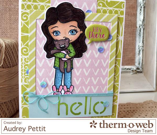 AudreyPettit Thermoweb DecoFoil HeyThereCard2