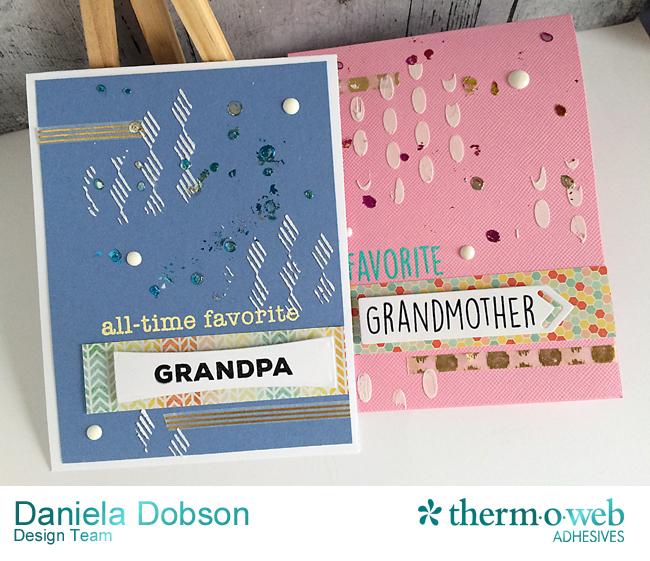Grandparents Cards featuring Deco Foil by Daniela Dobson
