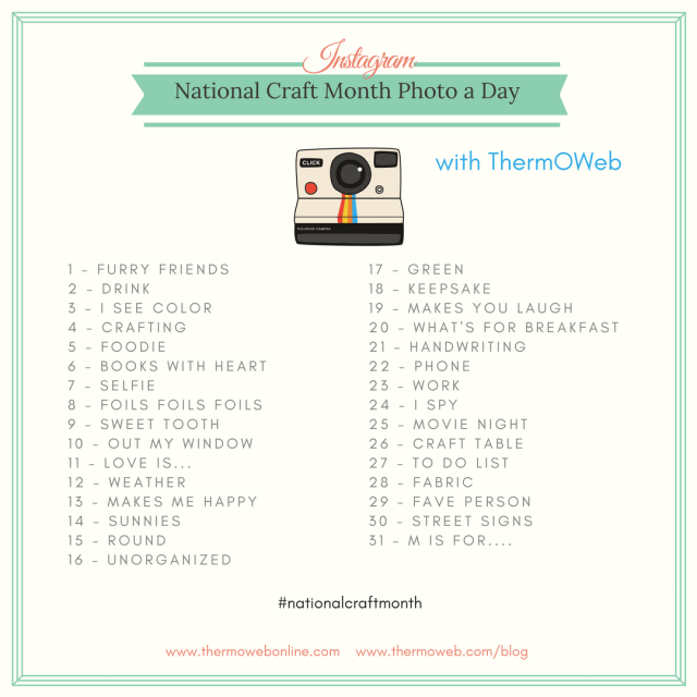 National Craft Month Instagram Photo Challenge with ThermOWeb