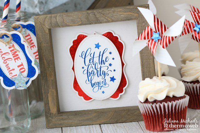 Fourth of July Foiled Party Sign by Juliana Michaels featuring Therm O Web Gina K Designs Fancy Foils
