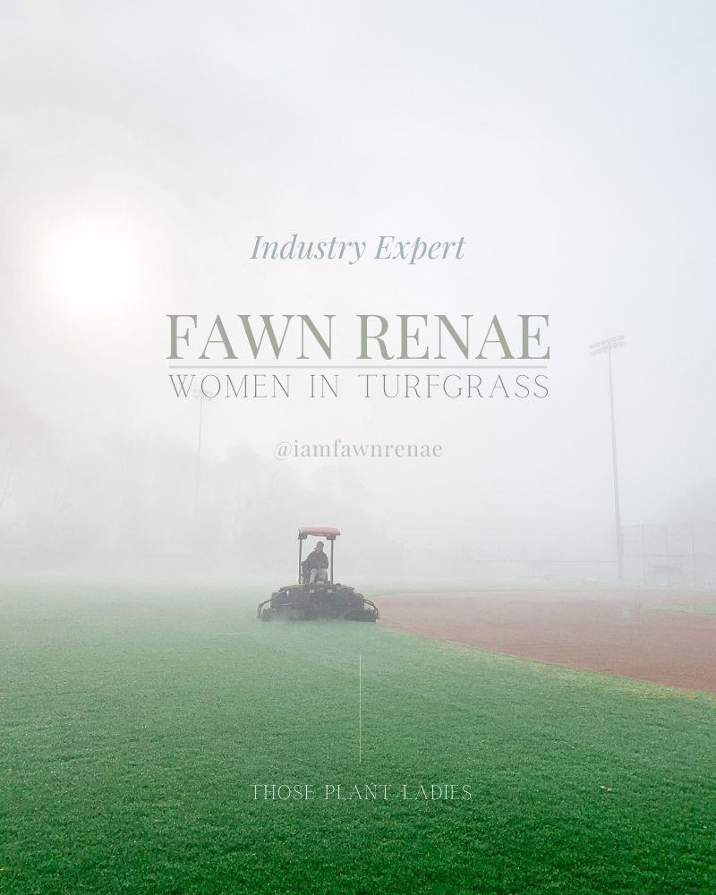 Industry Expert - Fawn Renae - Women in Turf