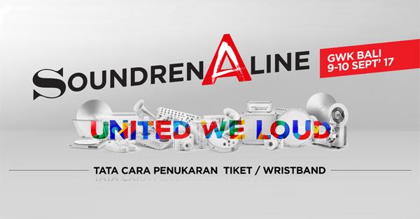 Penukaran Tiket Soundrenaline 2017