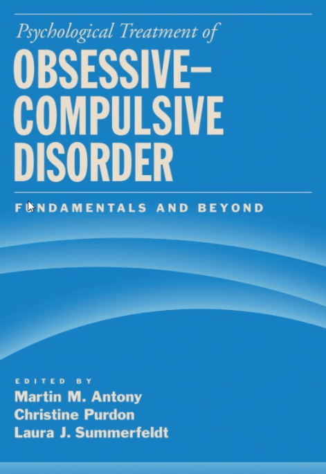 Psychological Treatment of Obsessive-Compulsive Disorder: Fundamentals and Beyond